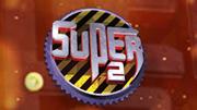 Super 2 ( సూపర్ 2 )