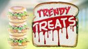 Trendy Treats ( ట్రెండీ ట్రీట్స్ )